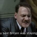Hitler finds out about Britain Leaving the EU !!!
